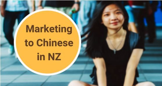 MARKETING TO CHINESE IN NZ 1