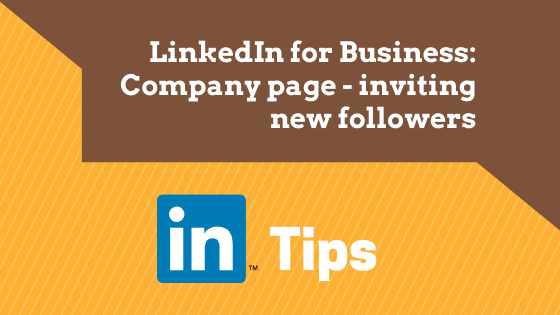 LinkedIn training for business Company Page: inviting connections